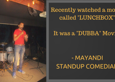 Mayandi standup comedian bangalore HUMOR quotes