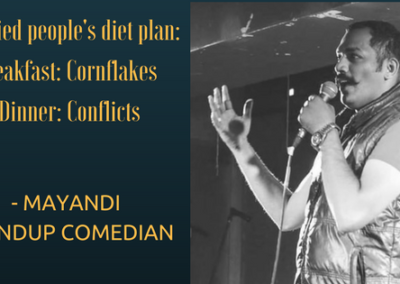 Mayandi standup comedian bangalore MARRIAGE quotes
