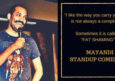 Mayandi standup comedian bangalore quotes